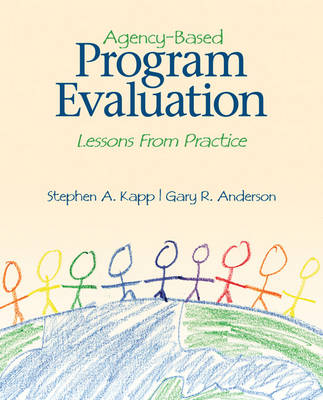 Agency-Based Program Evaluation: Lessons from Practice