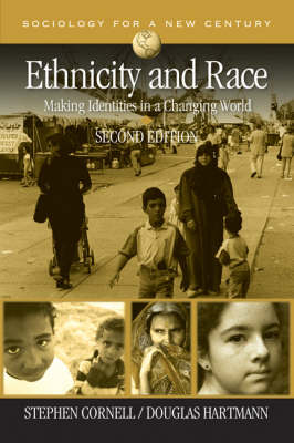 Ethnicity and Race; Making Identities in a Changing World