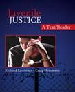 Juvenile Justice: A Text/Reader