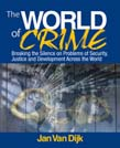 World of Crime: Breaking the Silence on Problems of Security, Justice and Development Across the World