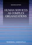 Human Services as Complex Organizations 2ed