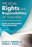 Legal Rights and Responsibilities of Teachers: Issues of Employment and Instruction