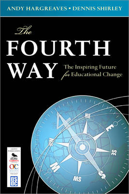 Fourth Way: The Inspiring Future for Educational Change