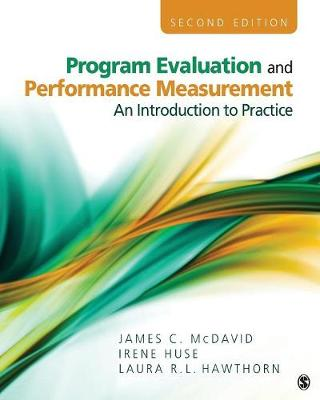 Program Evaluation and Performance Measurement: An Introduction to Practice 2ed