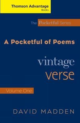 A Cengage Advantage Books: A Pocketful of Poems: Vintage Verse: Volume 1