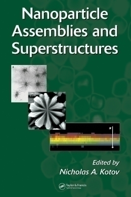 Nanoparticle Assemblies and Superstructures