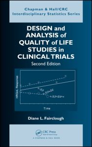 Design and Analysis of Quality of Life Studies in Clinical Trials