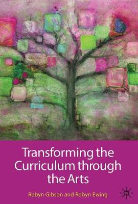 Transforming The Curriculum Through The Arts