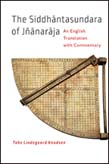 Siddhantasundara of Jnanaraja: An English Translation with Commentary