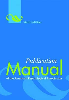 Publication Manual of the American Psychological Association 6ed