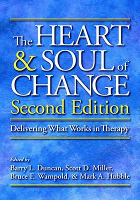 Heart and Soul of Change: Delivering What Works in Therapy 2ed