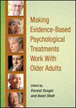 Making Evidence-Based Psychological Treatments Work With Older Adults