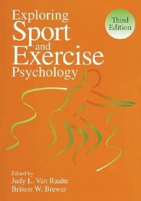 Exploring Sport and Exercise Psychology 3ed