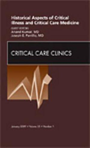 Historical Aspect of Critical Care Issues, An Issue of Critical Care Clinics