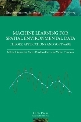 Machine Learning for Spatial Environmental Data
