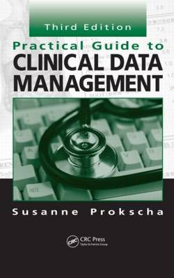 Practical Guide to Clinical Data Management