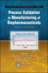 Process Validation in Manufacturing of Biopharmaceuticals