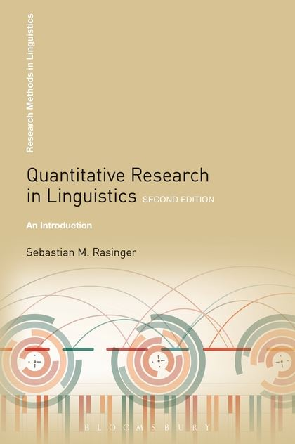 Quantitative Research in Linguistics: An Introduction