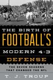 Birth of Football's Modern 4-3 Defense: The Seven Seasons That Changed the NFL