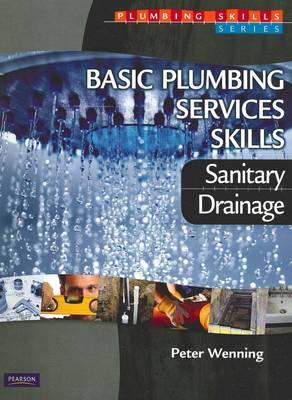 Basic Plumbing Services Skills: Sanitary/Drainage