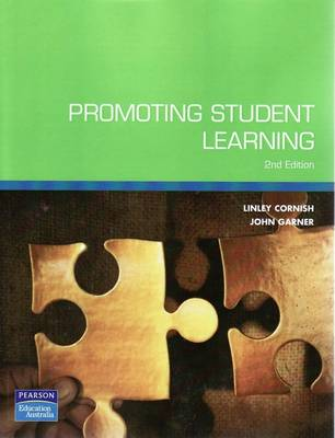 Promoting Student Learning (Pearson Original Edition)