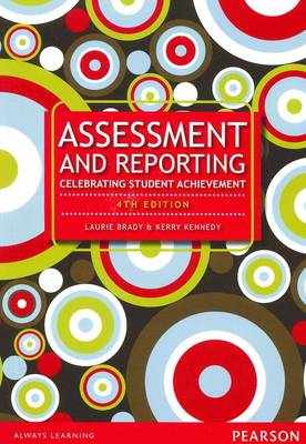 Assessment & Reporting: Celebrating Student Achievement
