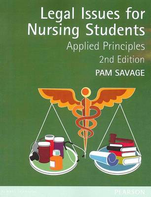 Legal Issues for Nursing Students: Applied Principles