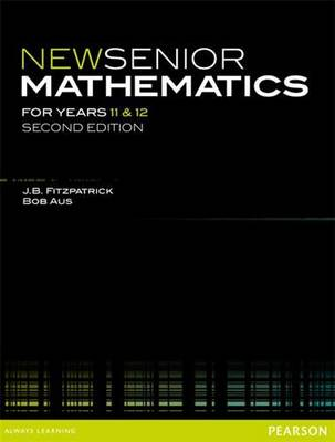 New Senior Mathematics for Years 11 & 12