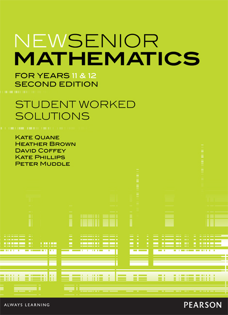 New Senior Mathematics for Years 11 & 12 Student Worked Solutions