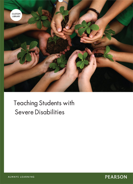 Teaching Students with Severe Disabilities (Custom Edition)