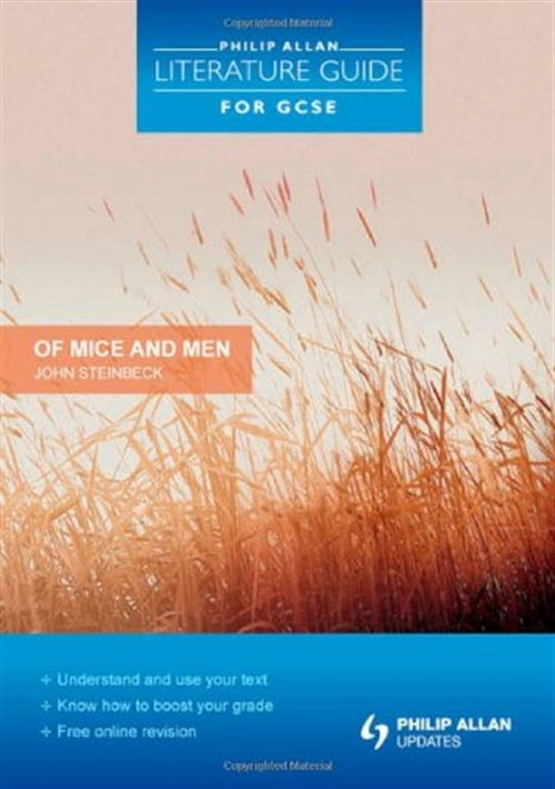 Philip Allan Literature Guide (for GCSE): Of Mice and Men