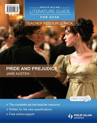Philip Allan Literature Guides (for GCSE) Teacher Resource Pack: Pride and Prejudice