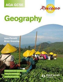Geography Revision Guide GCSE(A) AQA