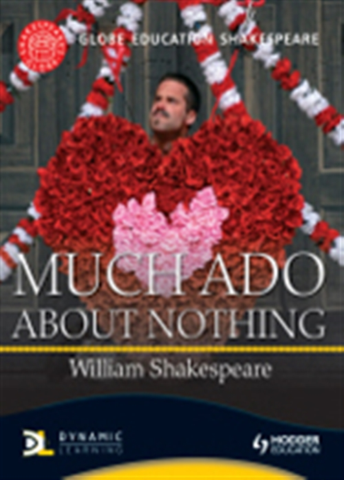 Globe Education Shakespeare Much Ado about Nothing