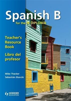 Spanish for the IB Diploma Teachers Resource Book