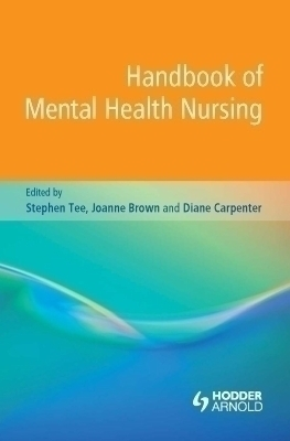 Handbook of Mental Health Nursing