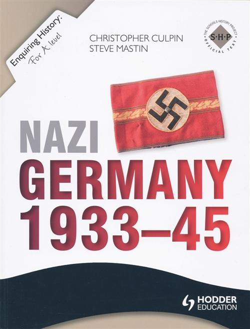 Enquiring History: Nazi Germany 1933-45