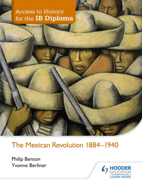 Access to History for the Ib Diploma: The Mexican Revolution 1910-40