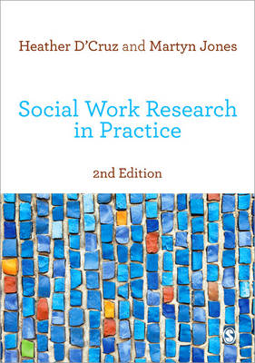 Social Work Research in Practice: Ethical and Political Contexts 2ed