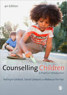 Counselling Children: A Practical Introduction 4ed