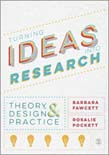 Turning Ideas into Research: Theory, Design and Practice