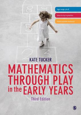 Mathematics Through Play in the Early Years 3ed