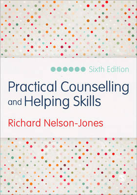 Practical Counselling and Helping Skills: Text and Activities for the Lifeskills Counselling Model