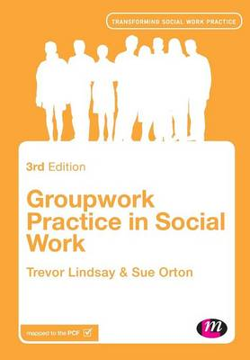 Groupwork Practice in Social Work 3ed