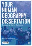 Your Human Geography Dissertation: Designing, Doing, Delivering