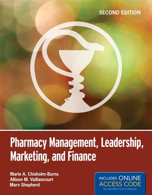 Pharmacy Management, Leadership, Marketing, And Finance
