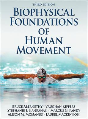 Biophysical Foundations of Human Movement 3ed
