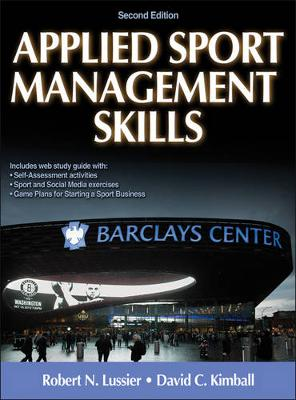 Applied Sport Management Skills - With Web Study Guide 2ed