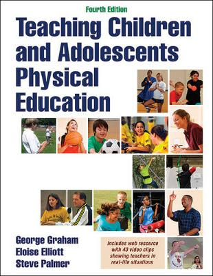 Teaching Children and Adolescents Physical Education With Web Resource 4ed