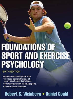Foundations of Sport and Exercise Psychology With Web Study Guide 6ed